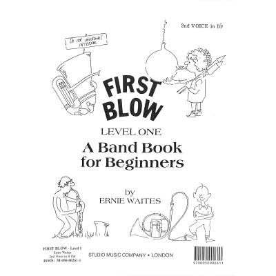 First blow 1 - a band book for beginners