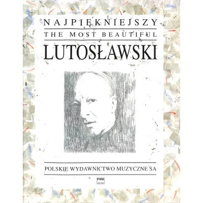 the-most-beautiful-lutoslawski