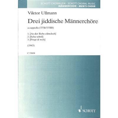 3 jiddische Maennerchoere (1943)