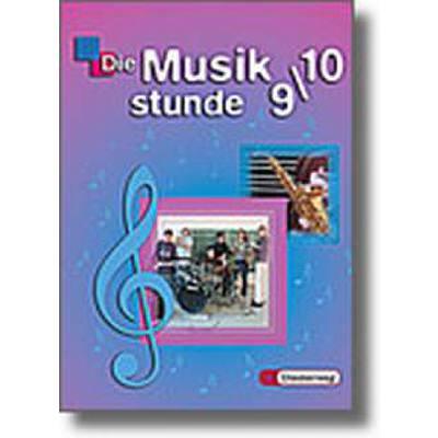 die-musikstunde-9-10-neubearbeitung-allgemeine-ausgabe