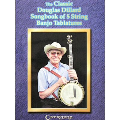 THE CLASSIC DOUG DILLARD SONGBOOK