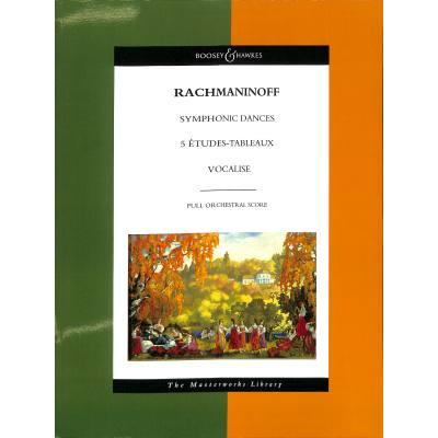 Symphonische Tänze + Etudes tableaux + Vocalise