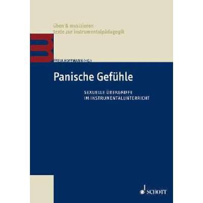 PANISCHE GEFUEHLE - SEXUELLE UEBERGRIFFE