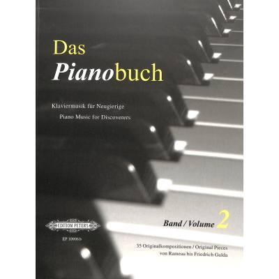 DAS PIANOBUCH 2 - KLAVIERMUSIK FUER NEUGIERIGE