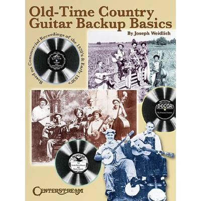 OLD TIME COUNTRY GUITAR BACKUP BASICS