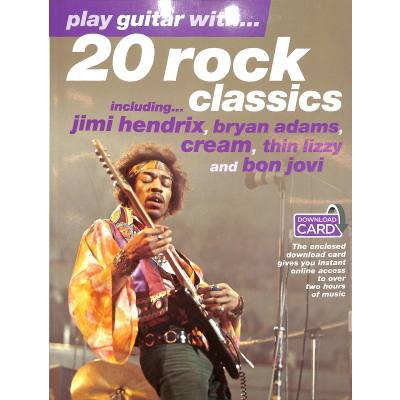 PLAY GUITAR WITH - 20 ROCK CLASSICS