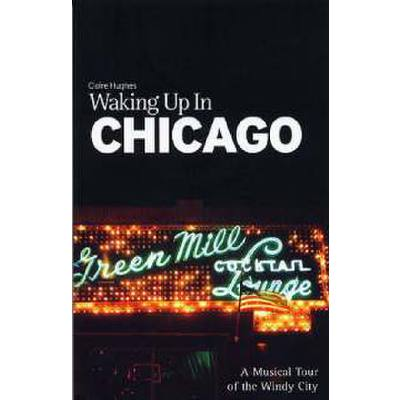 waking-up-in-chicago