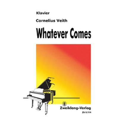 whatever-comes