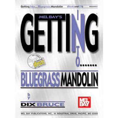 GETTING INTO BLUEGRASS MANDOLIN