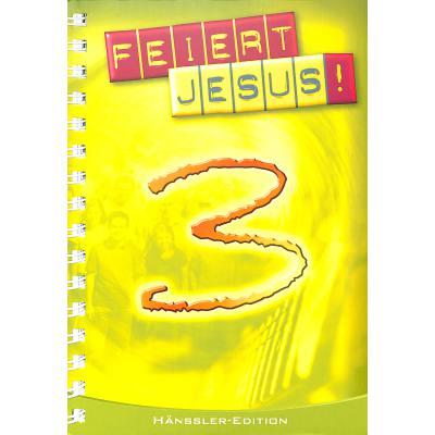 FEIERT JESUS 3