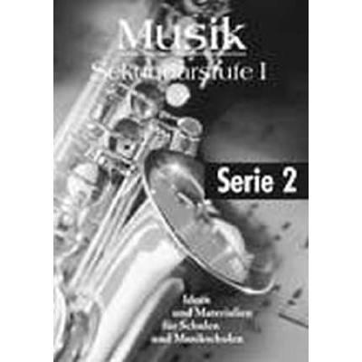 Musik Sekundarstufe 1 Serie 2