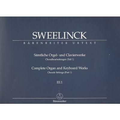 Saemtliche Orgel + Clavierwerke 3/1