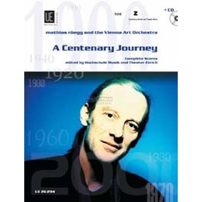 A centenary journey