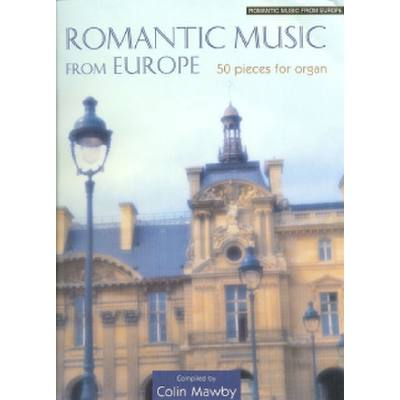 ROMANTIC MUSIC FROM EUROPE