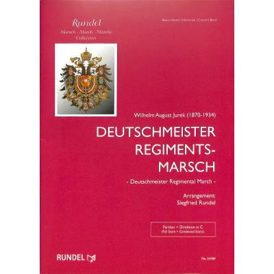 Deutschmeister Regimentsmarsch Op 6