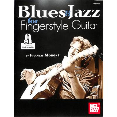 BLUES + JAZZ FOR FINGERSTYLE GUITAR