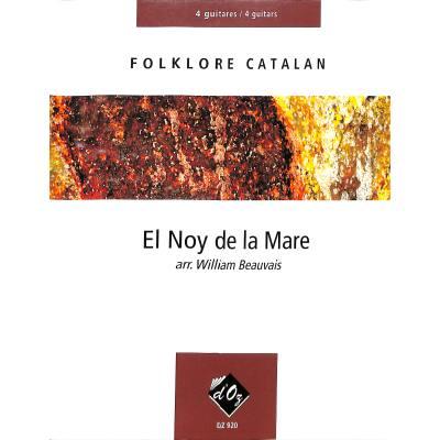 EL NOY DE LA MARE - FOLKLORE CATALAN