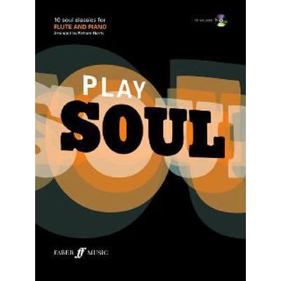 Faber Music Harris Richard - Play Soul + Cd Flute And Piano jetztbilligerkaufen