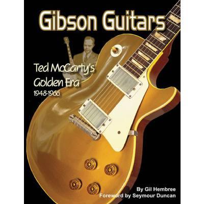 gibson-guitars-ted-maccarty-s-golden-era-1948-1966