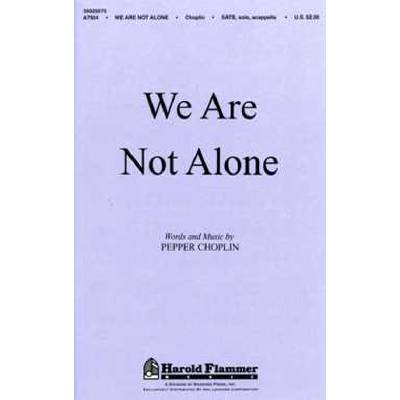 we-are-not-alone