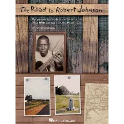 THE ROAD TO ROBERT JOHNSON