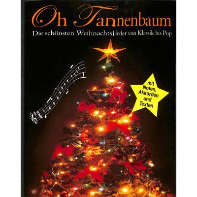 Weihnachtslieder Oh Tannenbaum.Oh Tannenbaum