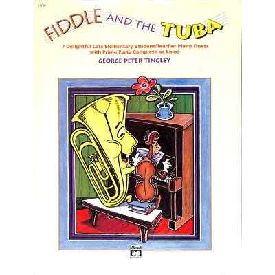 FIDDLE AND THE TUBA