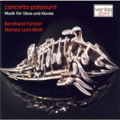 Concerto Potpourri - Musik Fuer Oboe Und Klavier