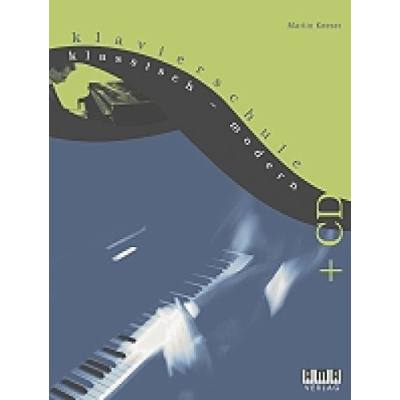 Klavierschule Klassisch - Modern