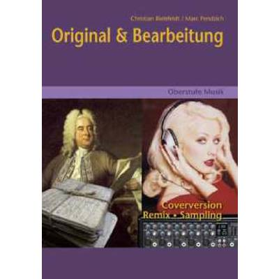 Original + Bearbeitung - Oberstufe Musik
