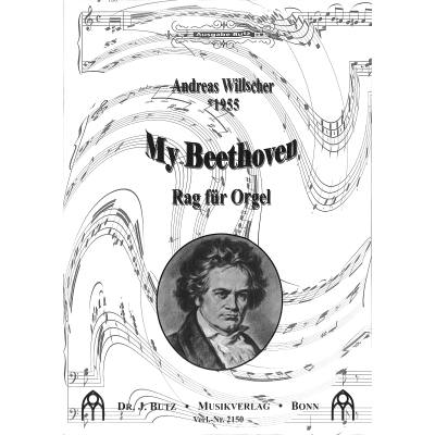 My Beethoven (rag Fuer Orgel)