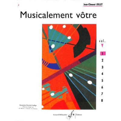 MUSICALEMENT VOTRE 1