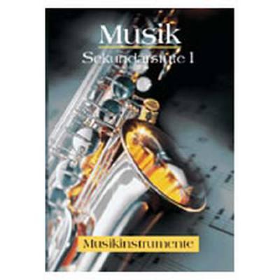 Musik Sekundarstufe 1 - Musikinstrumente