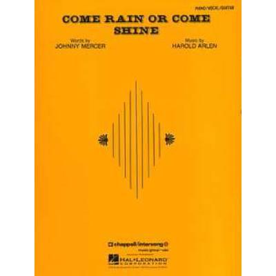 come-rain-or-come-shine