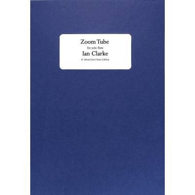 zoom-tube