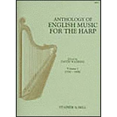 ANTHOLOGY OF ENGLISH MUSIC FOR THE HARP 1 (1550-1650)
