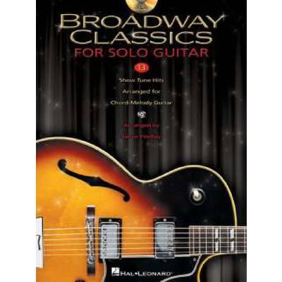 BROADWAY CLASSICS FOR SOLO GUITAR