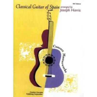 CLASSICAL GUITAR OF SPAIN - CONCERT MASTERWORKS