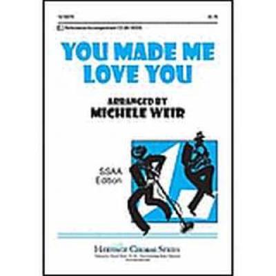 you-made-me-love-you