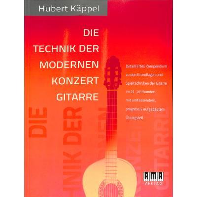 Die Technik der modernen Konzertgitarre