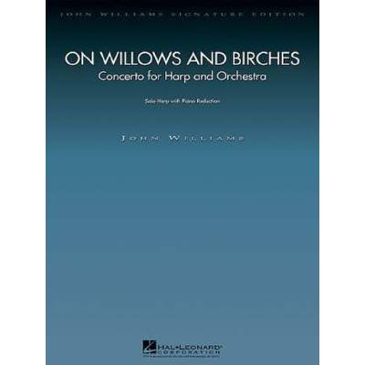 On Willows and Birches - Ha Orch