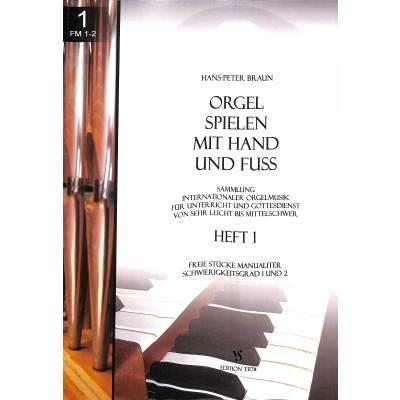 Orgel spielen mit Hand und Fuß 1