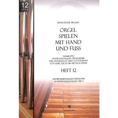 Orgel spielen mit Hand und Fuß 12