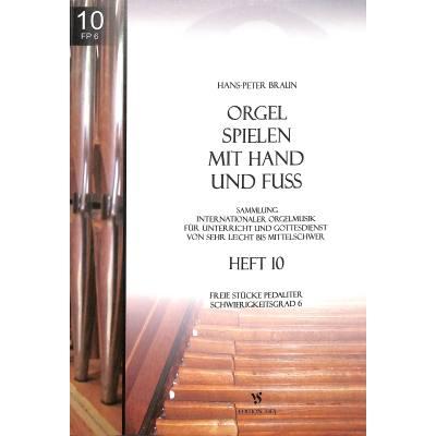 Orgel spielen mit Hand und Fuß 10