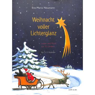 Weihnacht voller Lichterglanz | Lieder und Musi...
