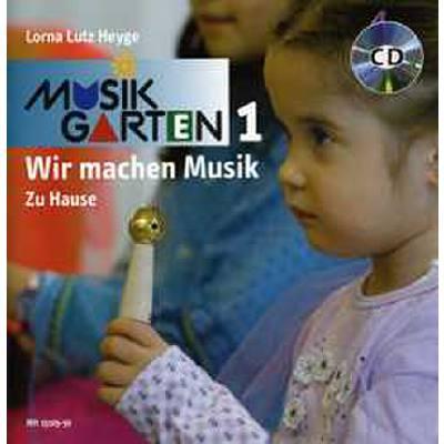 Musikgarten 1   Wir machen Musik - Zu Hause