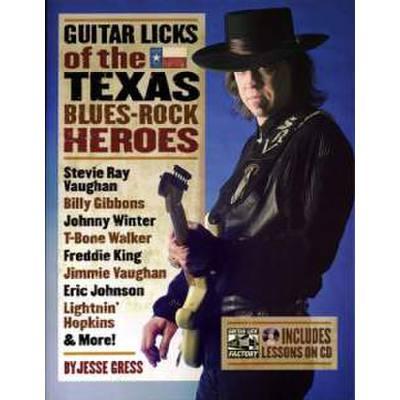 Guitar licks of the Texas Blues Rock heroes