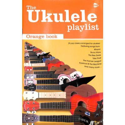 The ukulele playlist - orange book
