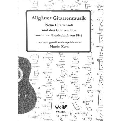 allgauer-gitarrenmusik-9-gitarrensoli-und-3-gitarrenduos-aus-einer-handschrift-von-1848