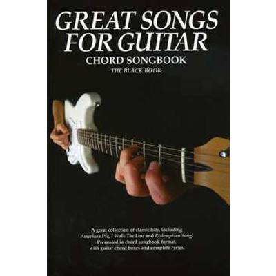 Great songs for guitar | Chord Songbook | The black book
